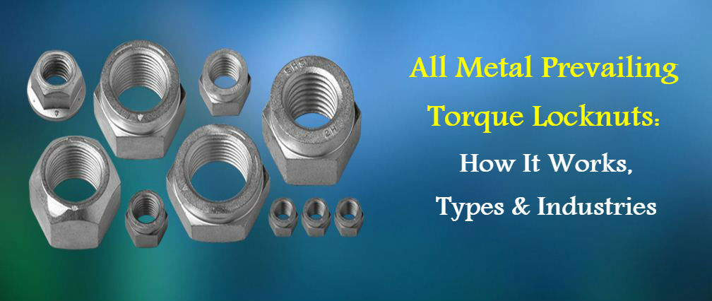 All Metal Prevailing Torque Locknuts