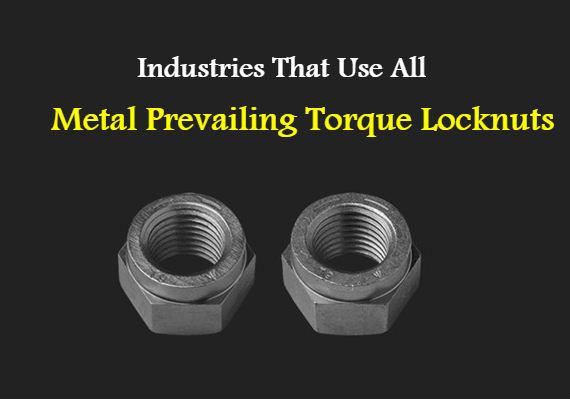 all metal prevailing torque locknuts